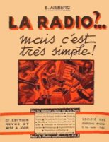 La Radio ...mais c'est tr�s simple - Edition vers 1955